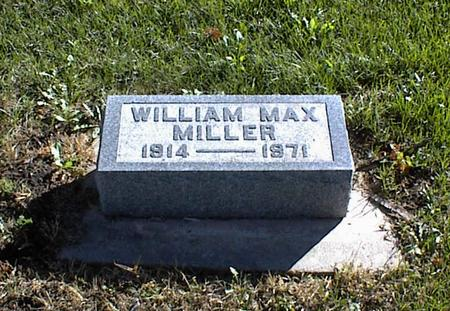MILLER, WILLIAM MAX - Lucas County, Iowa | WILLIAM MAX MILLER