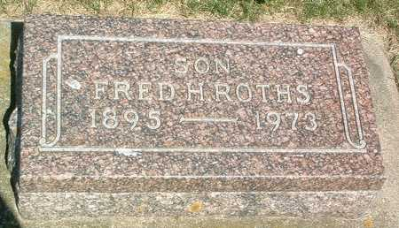 ROTHS, FRED H. - Lyon County, Iowa | FRED H. ROTHS
