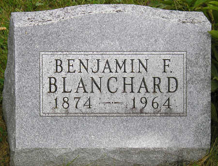 BLANCHARD, BENJAMIN FRANKLIN - Madison County, Iowa   BENJAMIN FRANKLIN BLANCHARD