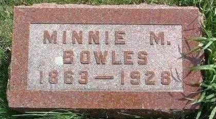 BOWLES, MINNIE MATILDA - Madison County, Iowa | MINNIE MATILDA BOWLES