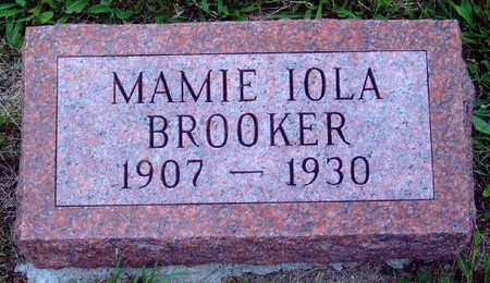 BROOKER, MAMIE IOLA - Madison County, Iowa | MAMIE IOLA BROOKER