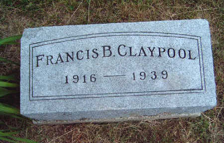 CLAYPOOL, FRANCIS B. - Madison County, Iowa | FRANCIS B. CLAYPOOL