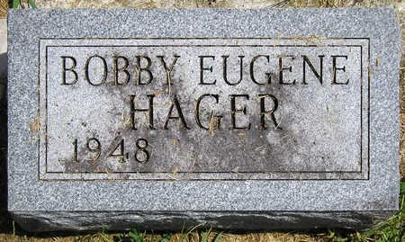 HAGER, BOBBY EUGENE - Madison County, Iowa | BOBBY EUGENE HAGER