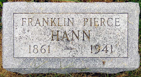 HANN, FRANKLIN PIERCE - Madison County, Iowa | FRANKLIN PIERCE HANN