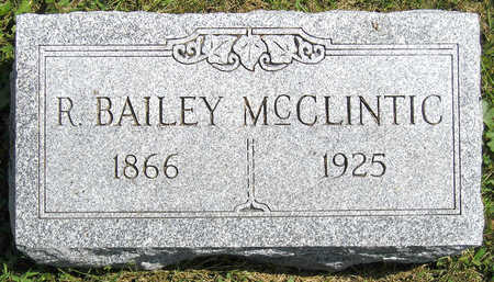 MCCLINTIC, RUFUS BAILEY - Madison County, Iowa | RUFUS BAILEY MCCLINTIC