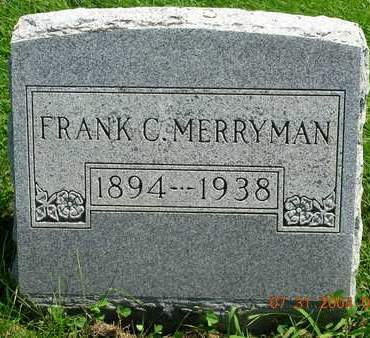 MERRYMAN, FRANKLIN CLINTON (FRANK) - Madison County, Iowa | FRANKLIN CLINTON (FRANK) MERRYMAN