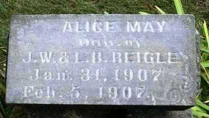 REIGLE, ALICE MAY - Madison County, Iowa | ALICE MAY REIGLE