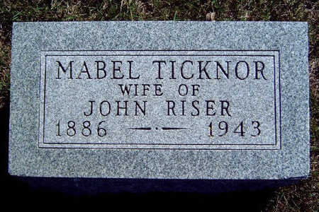 TICKNOR RISER, MABEL - Madison County, Iowa | MABEL TICKNOR RISER