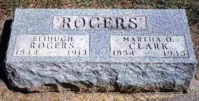 CLARK ROGERS, MARTHA ORLENA - Madison County, Iowa | MARTHA ORLENA CLARK ROGERS