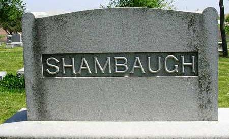 SHAMBAUGH, FAMILY STONE - Madison County, Iowa | FAMILY STONE SHAMBAUGH