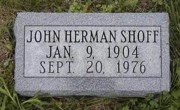 SHOFF, JOHN HERMAN - Madison County, Iowa | JOHN HERMAN SHOFF