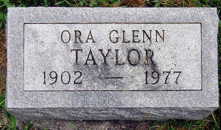 TAYLOR, ORA GLENN - Madison County, Iowa | ORA GLENN TAYLOR