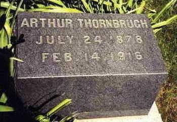 THORNBRUGH, ARTHUR - Madison County, Iowa | ARTHUR THORNBRUGH