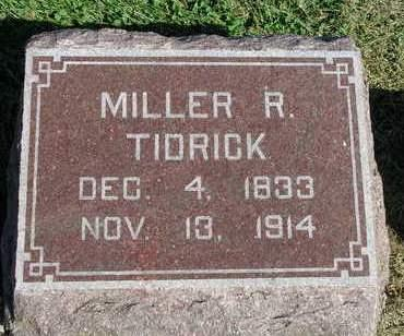 TIDRICK, MILLER  RICHARD - Madison County, Iowa | MILLER  RICHARD TIDRICK