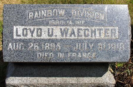 WAECHTER, LOYD ULRICK - Madison County, Iowa | LOYD ULRICK WAECHTER