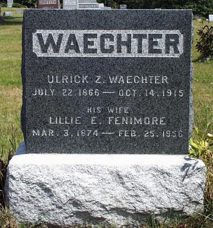 WAECHTER, ULRICK ZWINGLY - Madison County, Iowa | ULRICK ZWINGLY WAECHTER