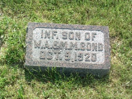 BOND, INFANT SON - Mills County, Iowa | INFANT SON BOND