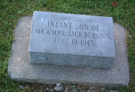 BURGOIN, INFANT SON - Mills County, Iowa   INFANT SON BURGOIN