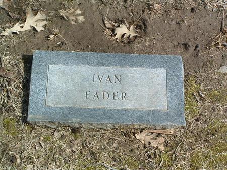 FADER, IVAN - Mills County, Iowa | IVAN FADER