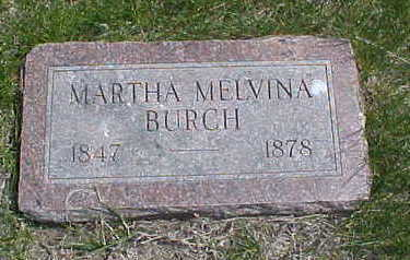 BURCH, MARTHA MELVINA - Page County, Iowa | MARTHA MELVINA BURCH