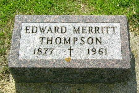 THOMPSON, EDWARD MERRITT - Palo Alto County, Iowa   EDWARD MERRITT THOMPSON