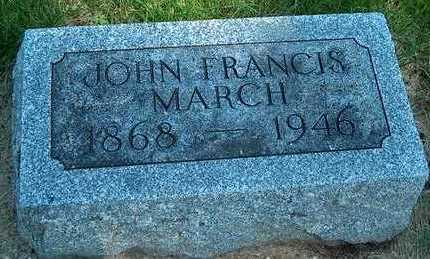 MARCH, JOHN FRANCIS - Plymouth County, Iowa | JOHN FRANCIS MARCH