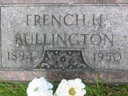 BULLINGTON, FRENCH H. - Polk County, Iowa | FRENCH H. BULLINGTON
