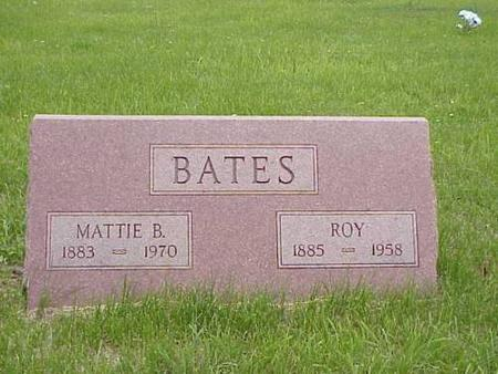 BATES, MATTIE B. & ROY - Pottawattamie County, Iowa | MATTIE B. & ROY BATES