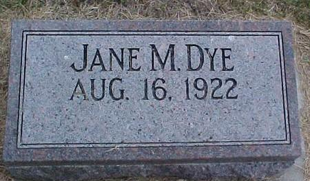 DYE, JANE M. - Pottawattamie County, Iowa | JANE M. DYE