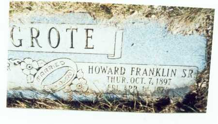GROTE, HOWARD FRANKLIN SR. - Pottawattamie County, Iowa | HOWARD FRANKLIN SR. GROTE