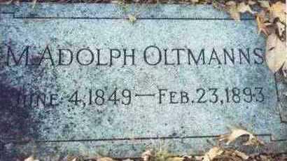 OLTMANNS, M. ADOLPH - Pottawattamie County, Iowa | M. ADOLPH OLTMANNS