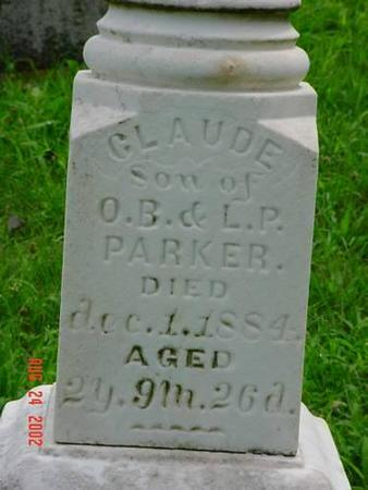 PARKER, CLAUDE INSCRIPTION - Pottawattamie County, Iowa | CLAUDE INSCRIPTION PARKER