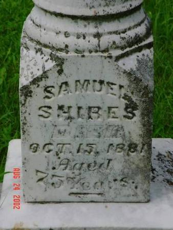 SHIRES, SAMUEL INSCRIPTION - Pottawattamie County, Iowa | SAMUEL INSCRIPTION SHIRES