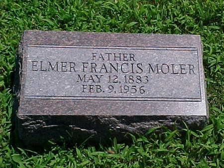 MOLER, ELMER FRANCIS - Ringgold County, Iowa | ELMER FRANCIS MOLER