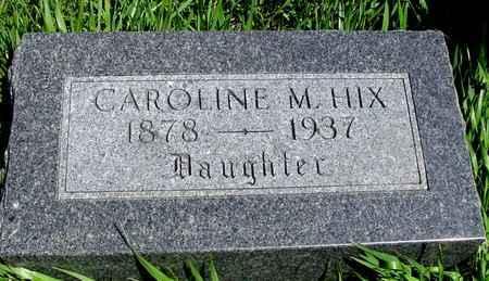 HIX, CAROLINE M. - Sac County, Iowa | CAROLINE M. HIX