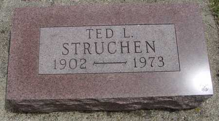 STRUCHEN, TED L. - Sac County, Iowa | TED L. STRUCHEN