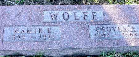WOLFE, GROVER & MAMIE E. - Sac County, Iowa | GROVER & MAMIE E. WOLFE