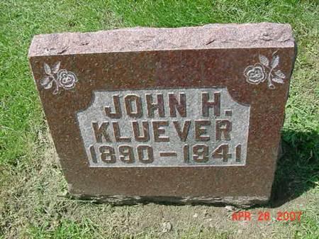 KLUEVER, JOHN H - Scott County, Iowa | JOHN H KLUEVER