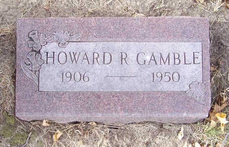 GAMBLE, HOWARD R. - Shelby County, Iowa | HOWARD R. GAMBLE