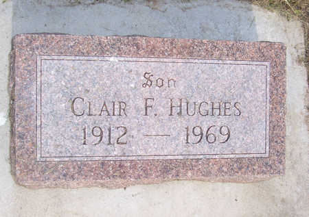 HUGHES, CLAIR F. - Shelby County, Iowa | CLAIR F. HUGHES
