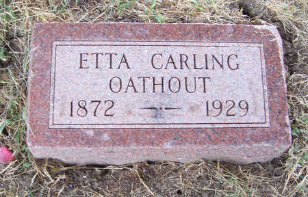 CARLING OATHOUT, ETTA - Shelby County, Iowa | ETTA CARLING OATHOUT