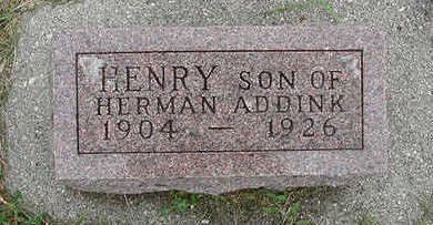 ADDINK, HENRY, SON OF HERMAN - Sioux County, Iowa | HENRY, SON OF HERMAN ADDINK
