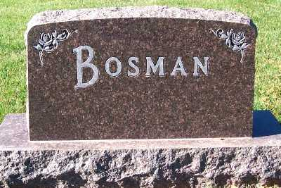 BOSMAN, HEADSTONE - Sioux County, Iowa | HEADSTONE BOSMAN