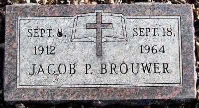 BROUWER, JACOB P. - Sioux County, Iowa | JACOB P. BROUWER