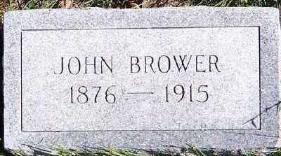 BROWER, JOHN - Sioux County, Iowa | JOHN BROWER