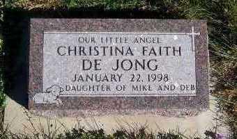 DEJONG, CHRISTINA FAITH - Sioux County, Iowa   CHRISTINA FAITH DEJONG