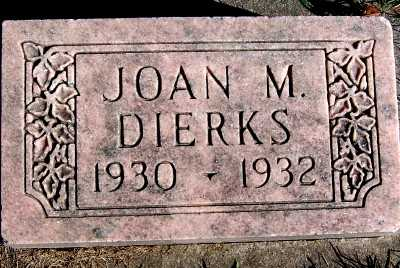 DIERKS, JOAN M. - Sioux County, Iowa | JOAN M. DIERKS