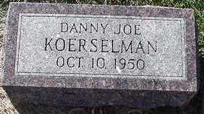 KOERSELMAN, DANNY JOE - Sioux County, Iowa | DANNY JOE KOERSELMAN