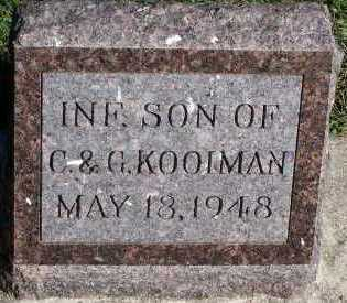 KOOIMAN, INFANT SON OF C. & G. - Sioux County, Iowa | INFANT SON OF C. & G. KOOIMAN