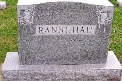 RANSCHAU, HEADSTONE - Sioux County, Iowa | HEADSTONE RANSCHAU